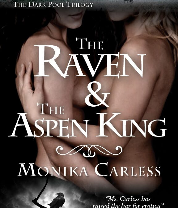 Now on Amazon! The Raven and The Aspen King.