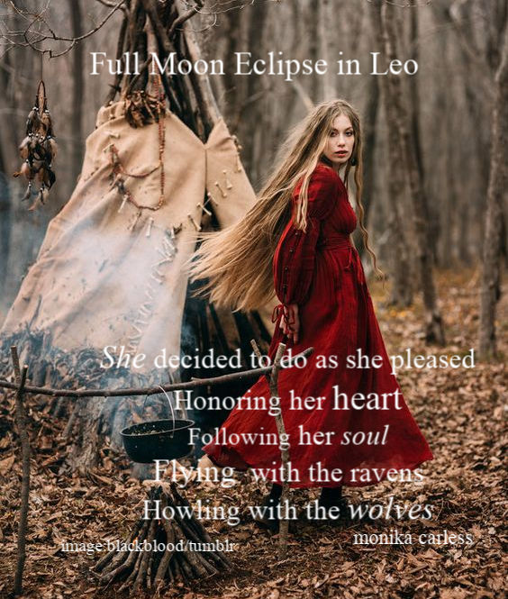Why Do I do What I do on Full Moons? Full Moon Eclipse in Leo.